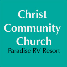 Christ Community church - Paradise RV Resort - Sun City