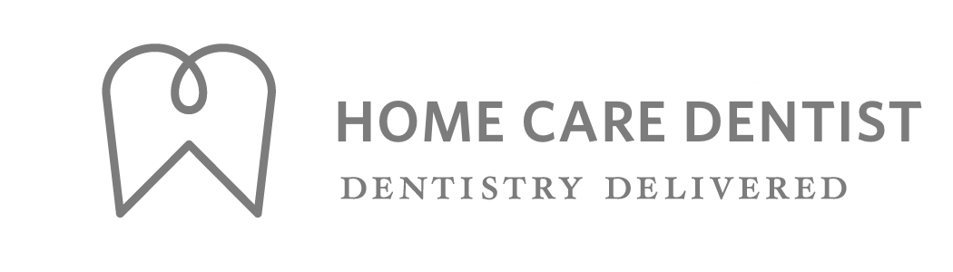Home Care Dentist | The Premier House Call Dentist