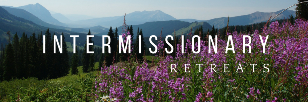 Intermissionary Retreats