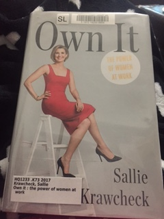 Own It: The Power of Women at Work by Sallie Krawcheck