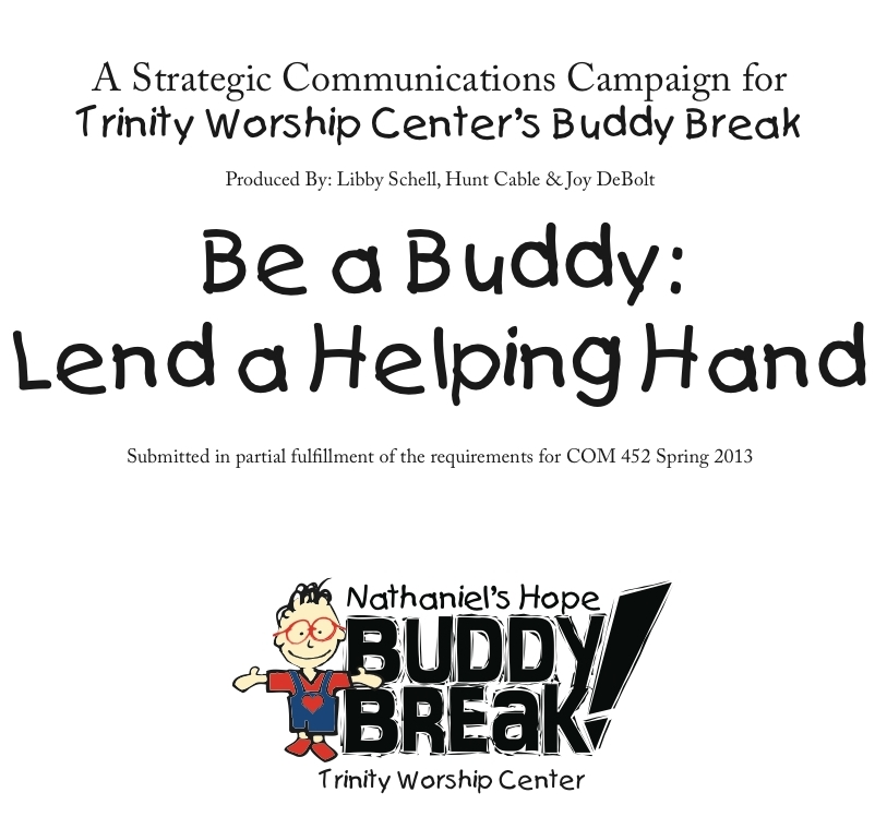 Buddy Break Campaign - Be A Buddy: Lend A Helping Hand