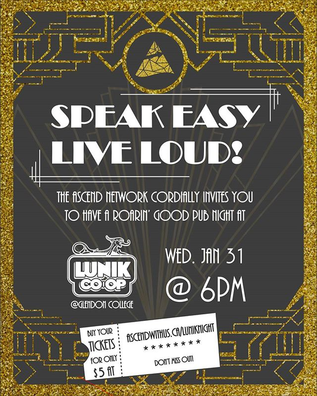 We're throwing it back this January! THAN invites you to Speak Easy, Live Loud!! Come have a roarin' good time at @lunikcoop! on Jan. 31st! Tickets are available online at http://www.ascendwithus.ca/luniknight , plus get entered into a secret Prize Draw!! Get jumpin' and #ascendwithus.