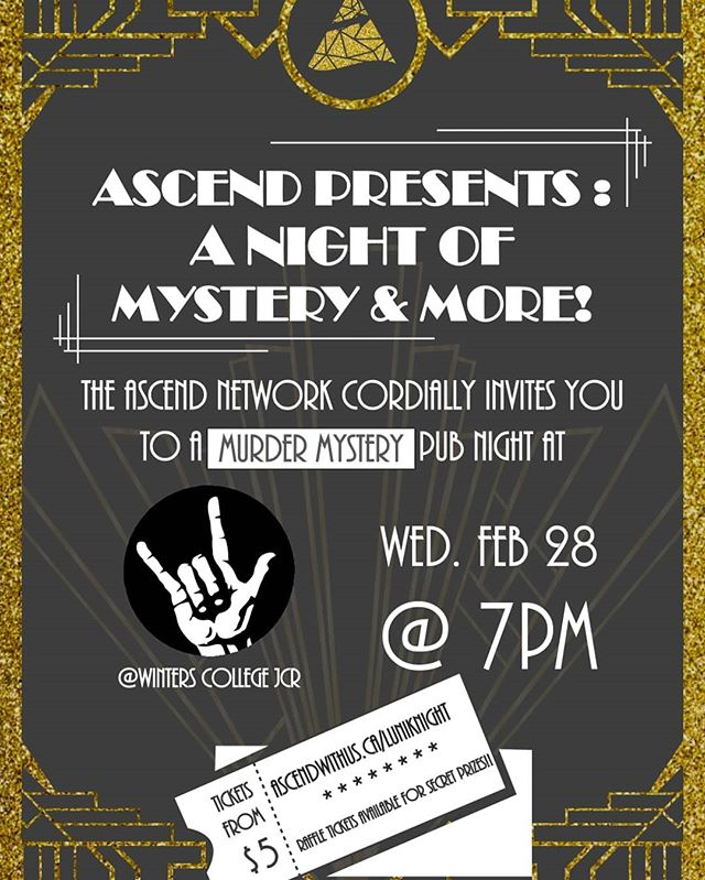 Swing by tomorrow at Winters JCR for a Night of Mystery and More! Rumor has it there's murder afoot... Tickets available at http://ascendwithus.ca/mmnight