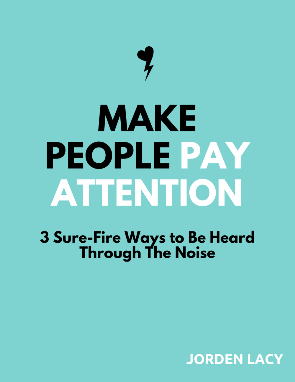 make-people-pay-attention