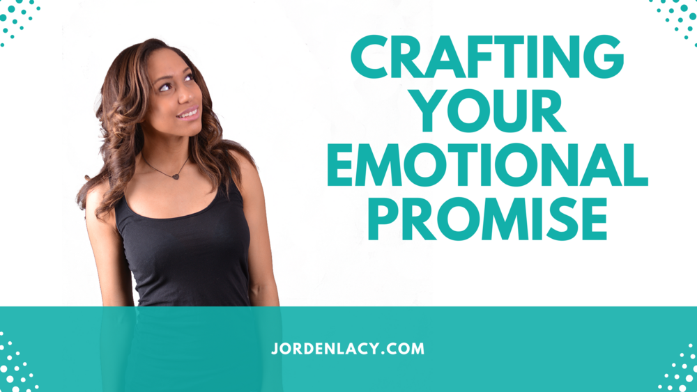 Crafting Your Emotional Promise.png