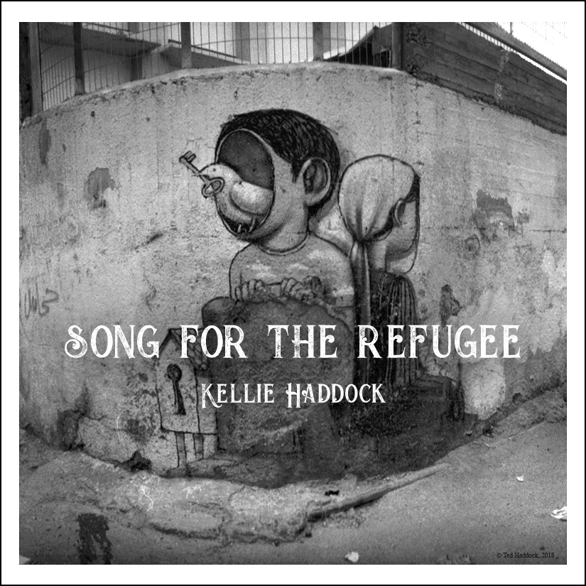 Song for the Refugee-Kellie Haddock.jpg