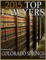 2015 - 2018  Colorado Springs - Top Lawyer