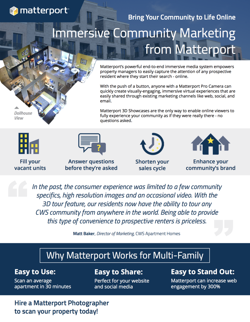 Engage Communities - 91% of prospective renters begin their search online and Matterport customers report up to 300% more website engagement. Will your community be able to compete?
