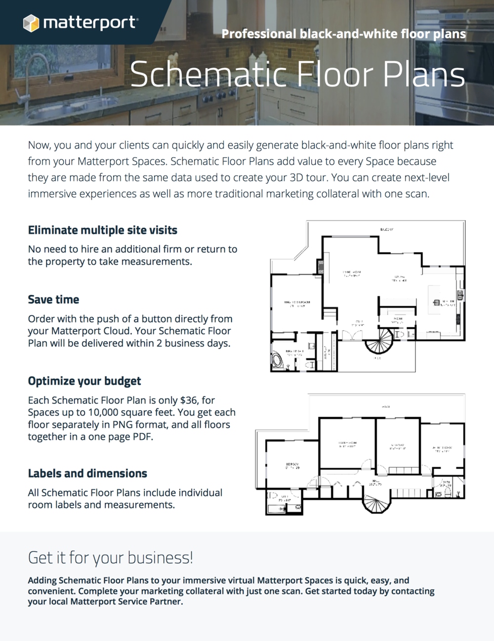 Create Traditional Floor Plans - Adding Schematic Floor Plans to your immersive virtual Matterport Spaces is quick, easy, and convenient. Complete your marketing collateral with just one scan. Get started today by contacting your local Matterport Service Partner.