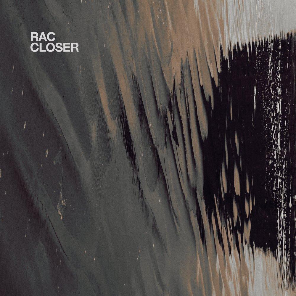RAC-CLOSER-ALBUM-ART-FINAL-PACKSHOT.jpg