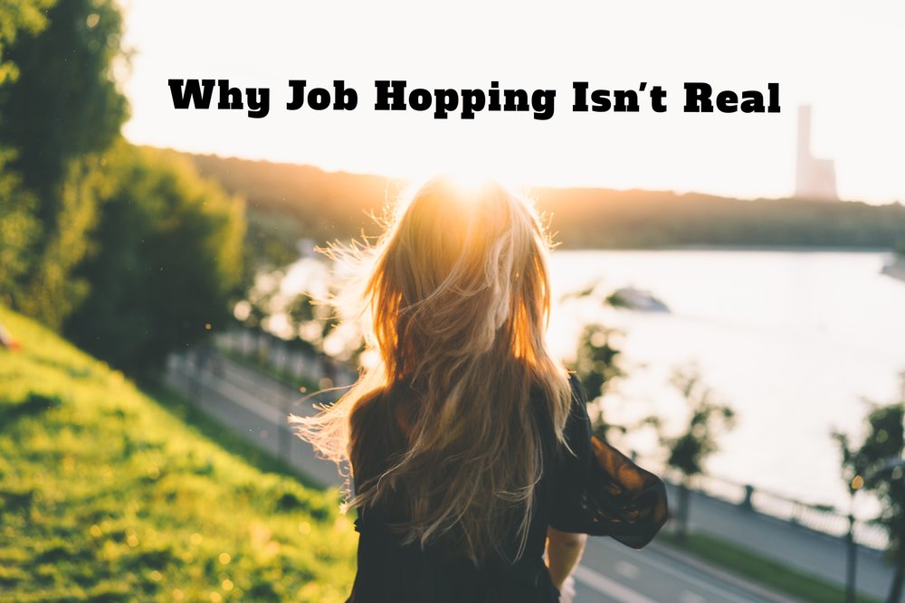 Img_Why job hopping isn't real.JPG