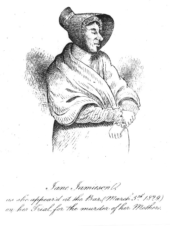 Jane Jamieson as she appeared at the Bar (March 5th 1829) on her Trial for the murder of her mother.