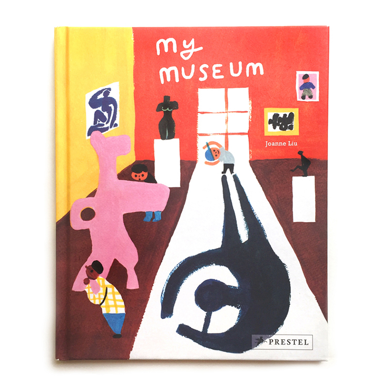 Prestel, Munich, Germany   Text and illustrations by Joanne Liu   Max is going to the museum today. There is much more to see at the museum than just sculptures and paintings. Art is all around us, you just have to discover it. Sometimes the best kind of art is the kind you make yourself.