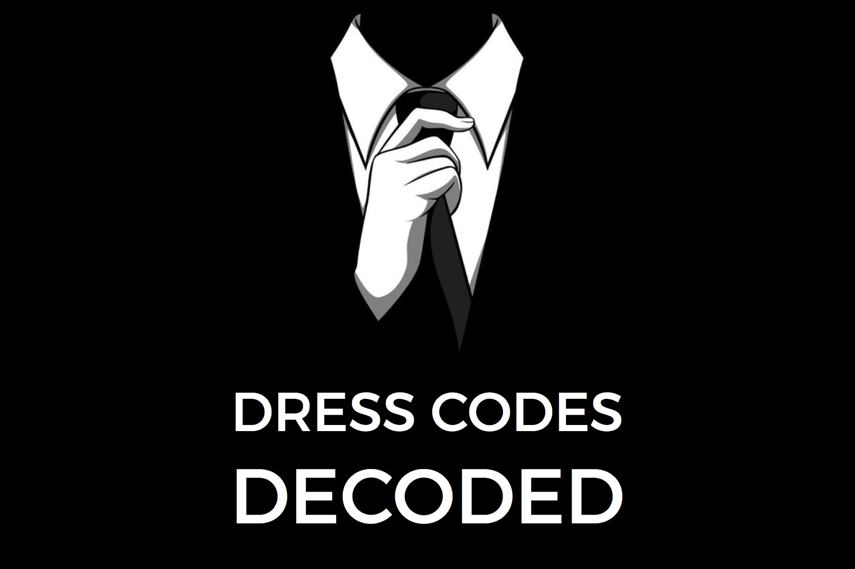Dress codes for men decoded Lustin Style