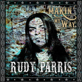 "Rudy Parris ""Makin' My Way"" - Engineered & Mixed"