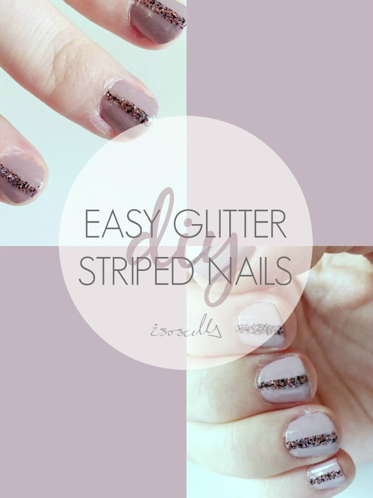 DIY Easy Glitter Striped Nails