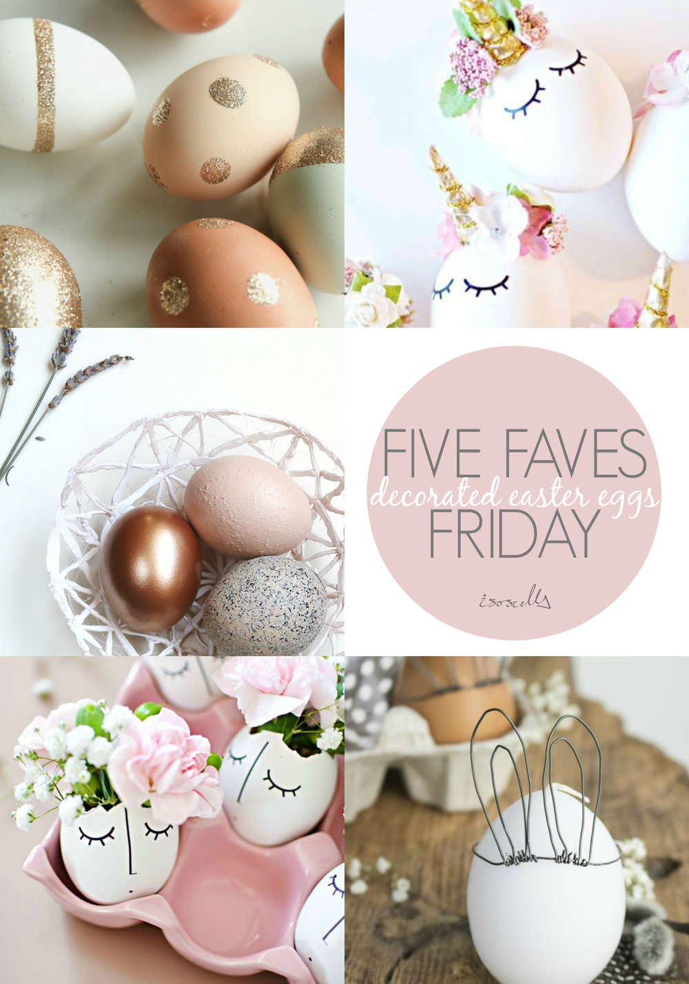 Five Faves Friday: Decorated Easter Eggs by Isoscella