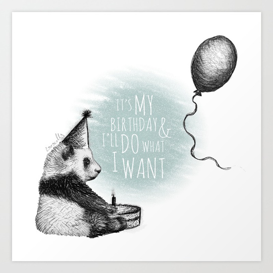 pandas-birthday--hell-do-what-he-wants-prints.jpg