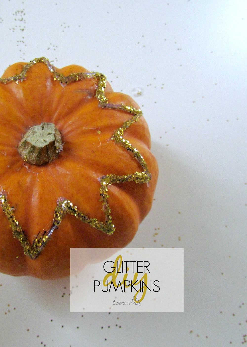 DIY Glitter Pumpkin by Isoscella