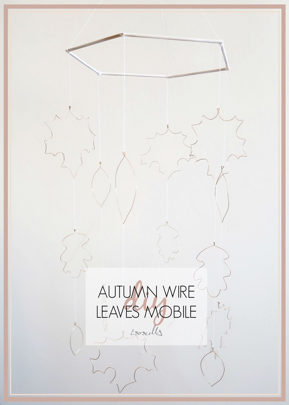 DIY Autumn Wire Leaves Mobile by Isoscella