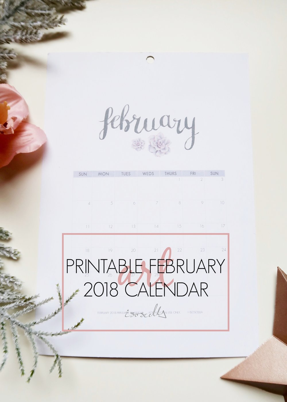 Printable February 2018 Calendar by Isoscella