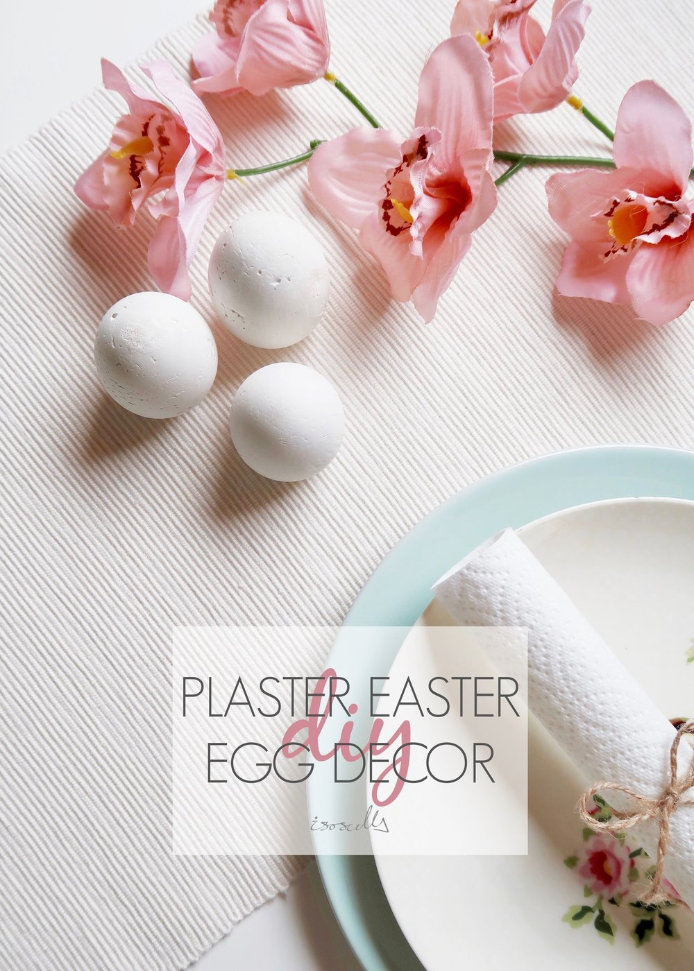 DIY Plaster Easter Egg Decor by Isoscella