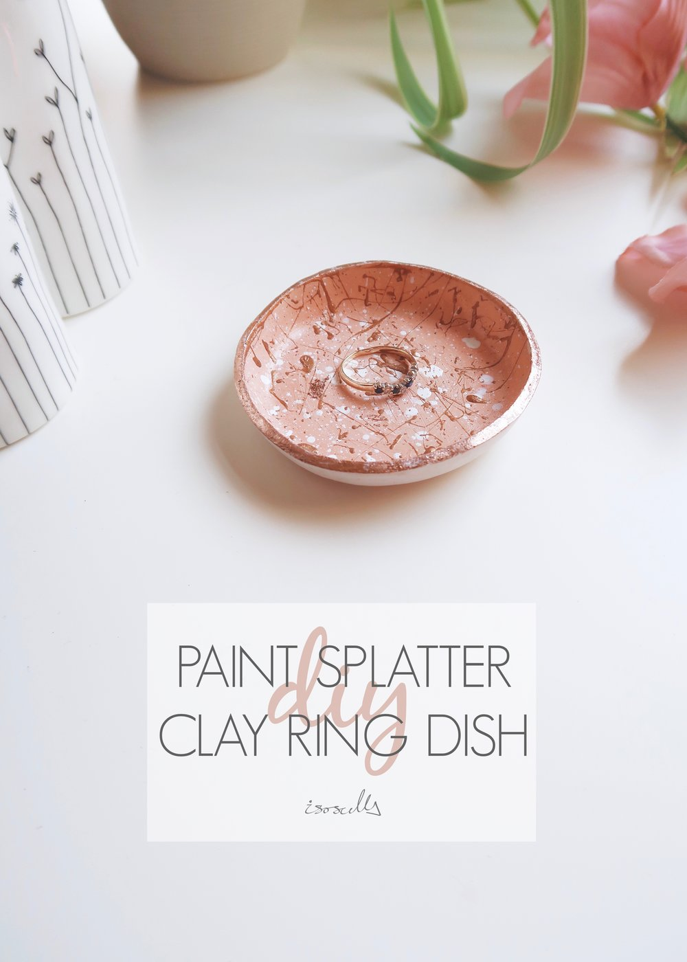 DIY Paint Splatter Clay Ring Dish - Isoscella
