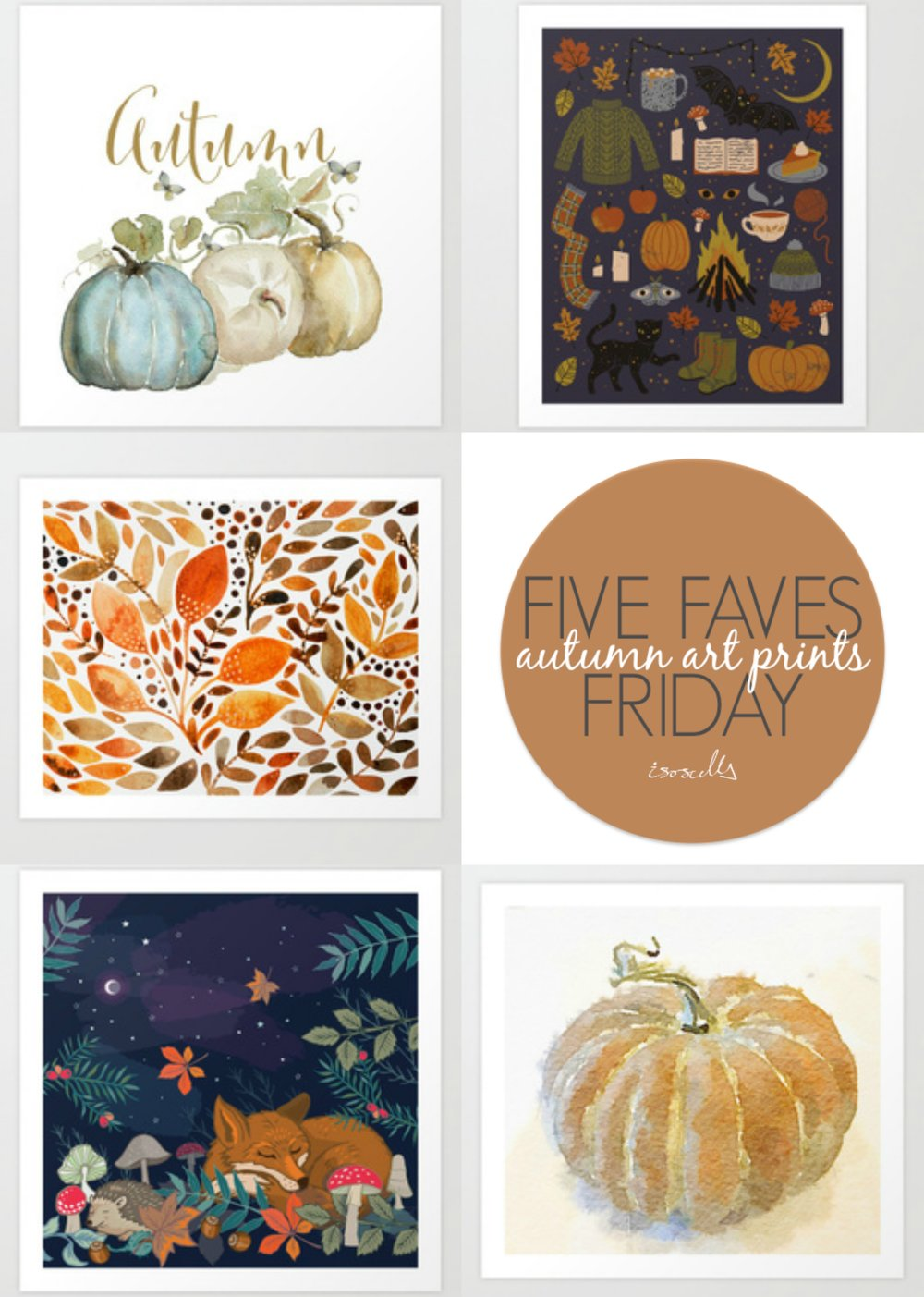 Five Faves Friday - Autumn Art Prints - Isoscella