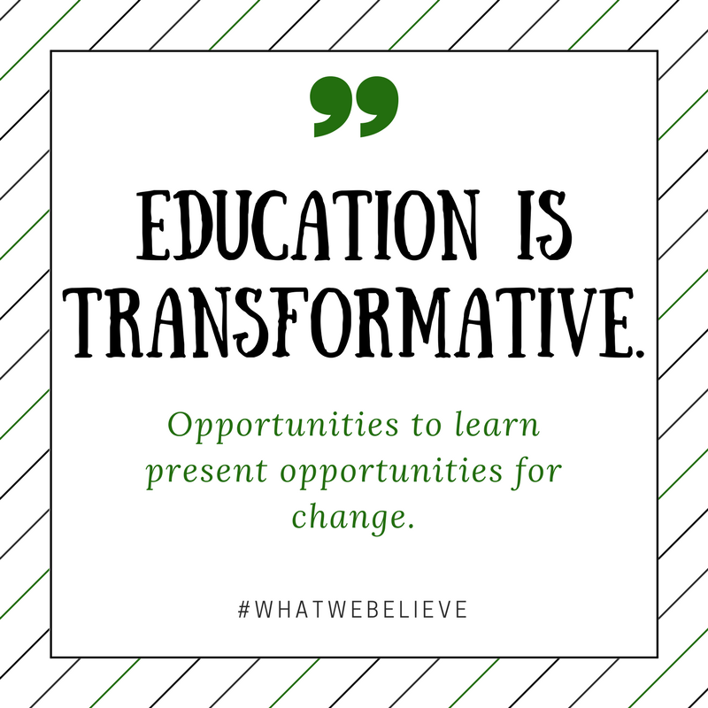 What We Believe - Education is transformative.png