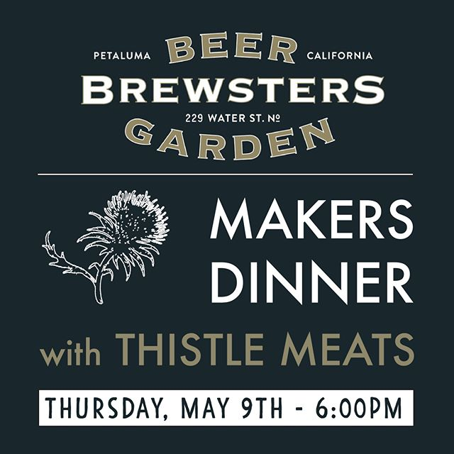 PSA: only a few spots left for our Makers Dinner on May 9 (this Thursday) at 6pm  featuring Travis Day of @thistlemeats and our very own Chef Todd Shoberg. Link in bio to get hooked up! If you can't make it, no worries - we've got a killer lineup this week:  WEDNESDAY - Trivia Night, 7pm THURSDAY - Bourbon & Bluegrass ft. Fog Holler, 5pm; Makers Dinner, 6pm FRIDAY - Live music with The Ricky Ray Band, 5pm SATURDAY - Boozy Brunch & live music with The David Correa Trio at 1pm and B Sharp Blues Band at 5pm SUNDAY - Live music with Sonoma Sound Syndicate at 1pm  #BrewstersBeerGarden