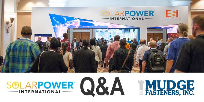 Mudge Fasteners at Solar Power International