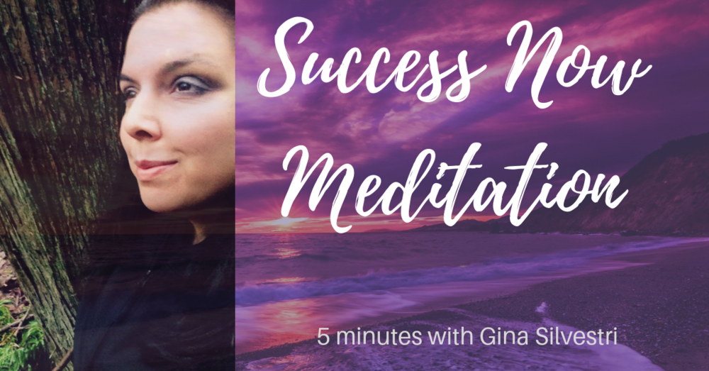 Success Now Meditation with Gina Silvestri.png