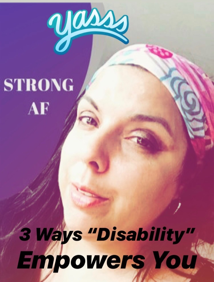 3 Ways %22Disability%22 Empowers You.jpg