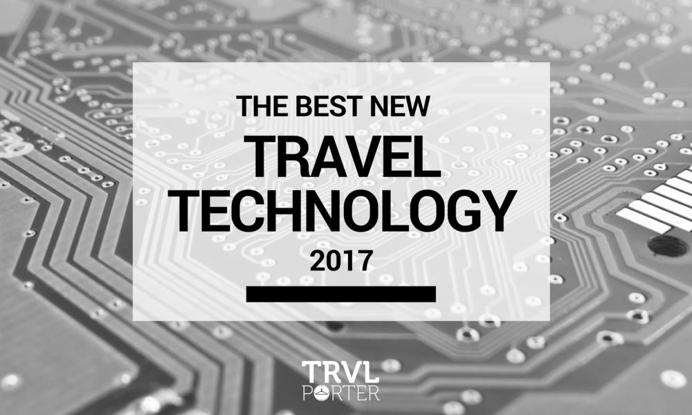 Best-New-Travel-Technology-2017