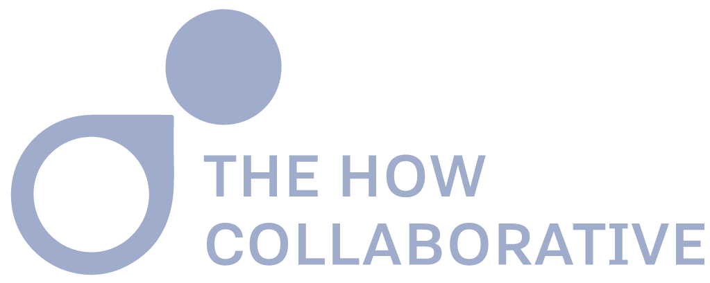 The How Collaborative