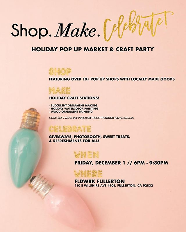 Hey friends, we will be at the Shop Make Celebrate event at @fldwrktogether Fullerton this Friday! First 30 guests to arrive will get a free drink from us :) It's the perfect opportunity to shop small and support local businesses this holiday season. It's a free event so come through!