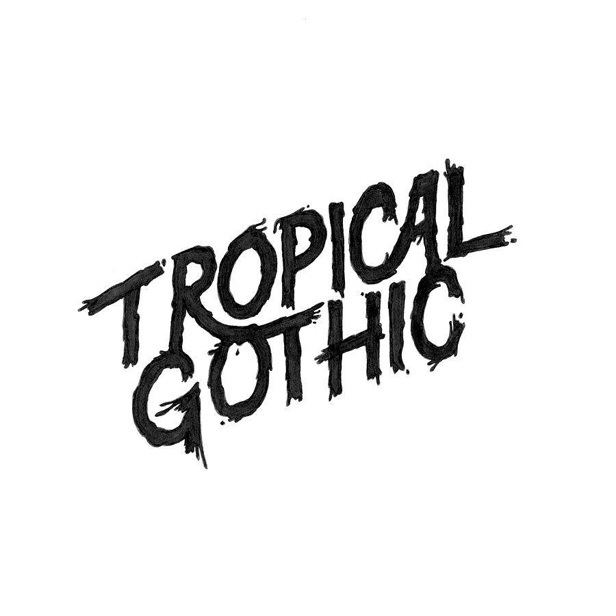 tropical_gothic_text.jpg