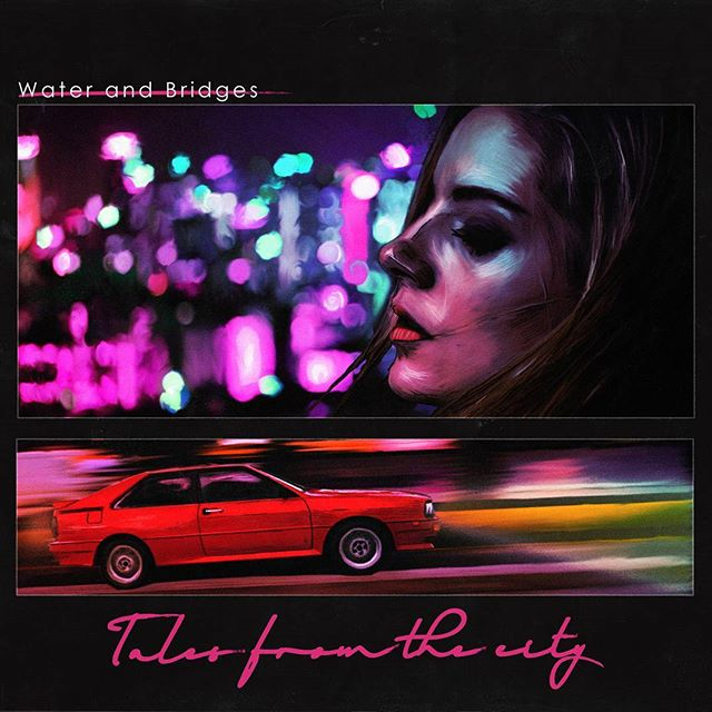 Presenting: Tales from the city. The latest artwork I've designed for @waterandbridges  #synthwave #syntheavealbum #outrun #cyberpunk #newretrowave #graphicdesign