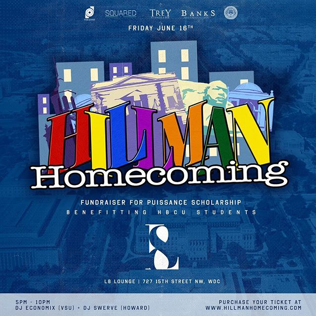 #HillmanHomecoming is less than 2 weeks away! Start your summer off on a postive note and turn up and give back to the annual scholarship fundraiser. Come and catch a vibe in D.C, Friday, 6.16.17 with @YoDJSwerve & @DJEconomix 🎥🔥 Open bar from 5pm - 6pm at @L8_Lounge as we party till 10pm 🕺🏾💃🏾 Grab your ticket at HillmanHomecoming.com. #HBCUAlum #HowardUniversity #SpelmanCollege #MorehouseCollege #FAMU #Hampton #Bowie #NCAT #HBCUBuzz #HBCUPride