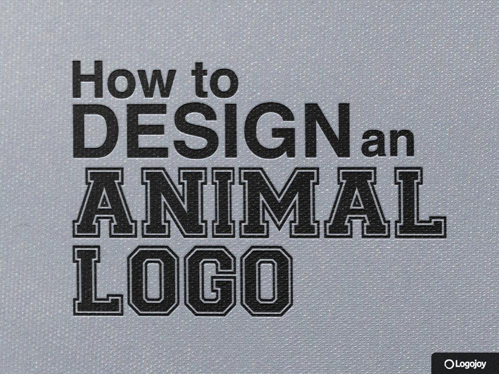 How to Design anAnimal Logo - May 14, 2018
