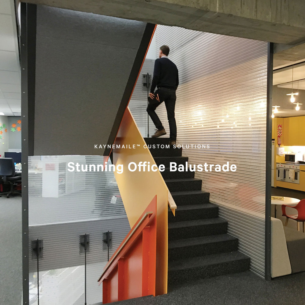Custom Kaynemaile Office balustrade