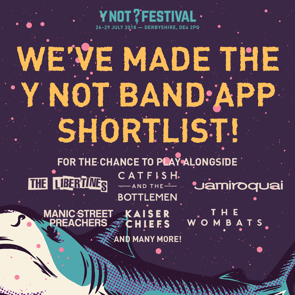 Y Not Festival Poster - We've Made The Shortlist.png