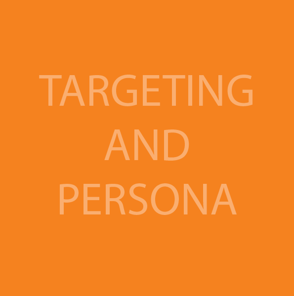 Targeting and Persona