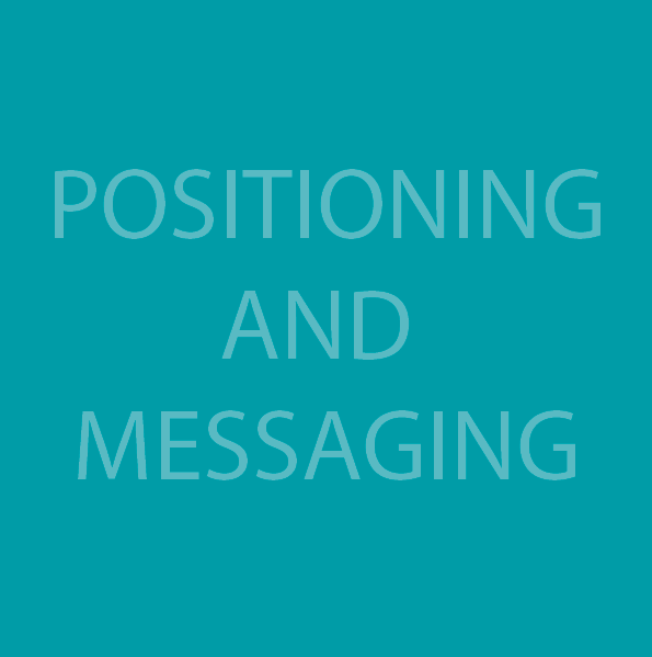 Positioning and Messaging