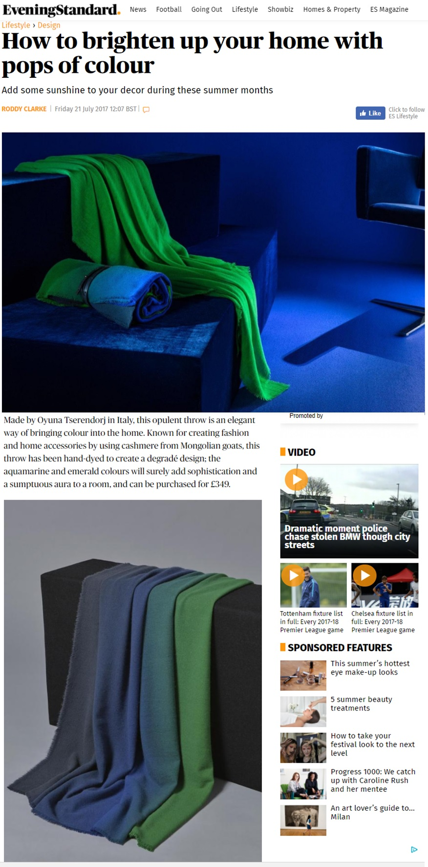 - OYUNA Sila Cashmere Throw in Ultramarine and Emerald featured in the Evening Standard Magazine's 'How to brighten up your home with pops of colour'.by Roddy Clarke