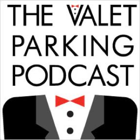 Valet parking podcast