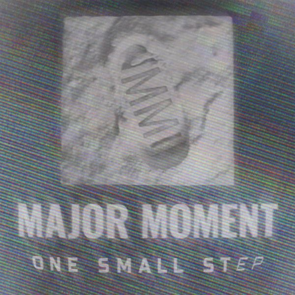 Major Moment One Small Step (2018)