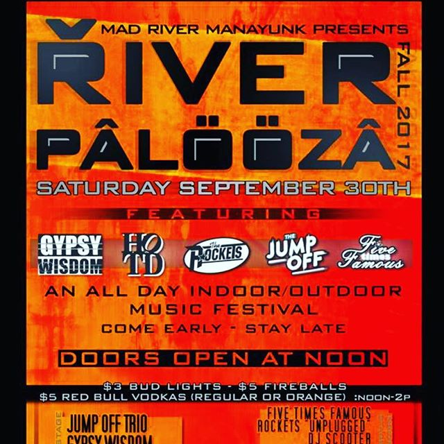 Time for one last #Riverpalooza !!! Shit gets real on 9/30, so plan accordingly and hit us up if you need those discounted tix 😜🤘🏻😎 Oh, and dat lineup doe:  @hotd_rocks , @thejumpoffband , @rocketsband , @fivetimesfamous , @gypsy_wisdom  #hotd #hotdrocks #riverpalooza #madriver #manayunk #livemusic #liveband #coverband #thejumpoff #therockets #fivetimesfamous #gypsywisdom #jameson #tequila #cantwait