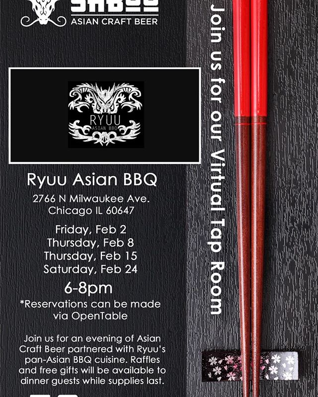 @sabooasiancraftbeer will be at RYUU Asian BBQ pouring tasting samples of their delicious Asian craft beer line up for our diners starting 2/2.  Please peep the dates and we hope to see you there!  Reservations available via @opentable