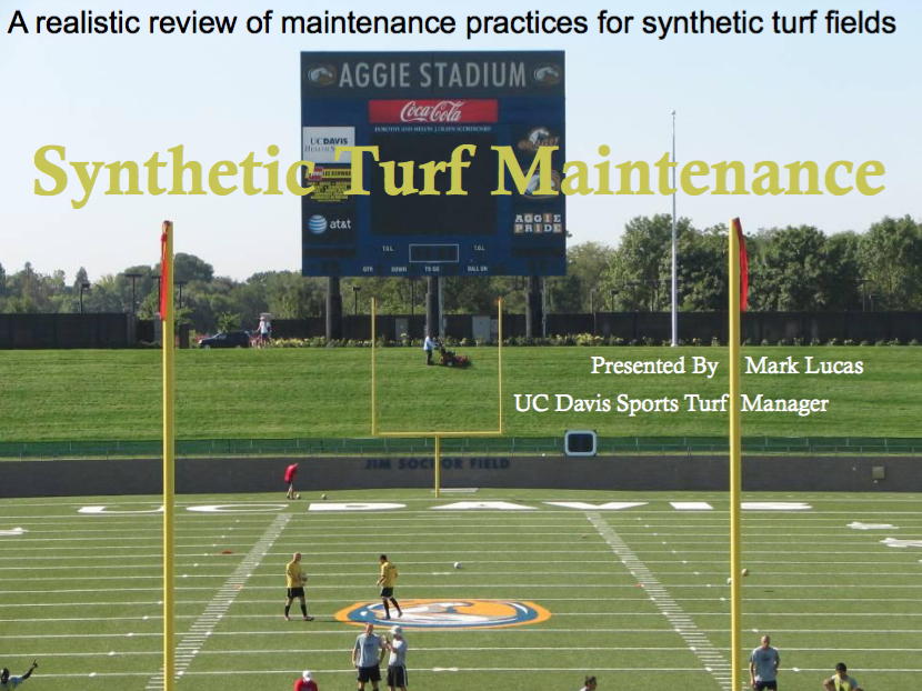 Powerpoint by: Mark Lucas, UC Davis Sports Turf Manager
